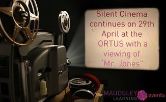 "Silent Cinema @ the ORTUS ""Mr. Jones"""