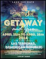 Dominican Joe Foundation - Getaway and Give 2014