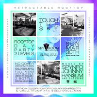 TOUCH THE SKY: A DAY PARTY ROOFTOP EXCLUSIVE