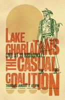 8pm - Lake Charlatans (Lucinda Williams tribute) &...