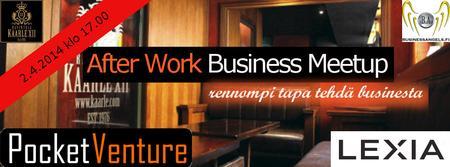 After Work Business Meetup @KaarleXII vol.02.04.14