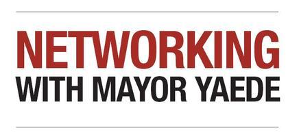 Networking with Mayor Yaede