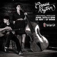 Cicada Rhythm w/ Ruby the RabbitFoot & Christian Lee...