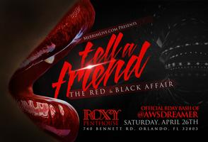 TELL A FRIEND: THE RED & BLACK AFFAIR @ ROXY PENTHOUSE