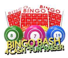 "Bingo Bash 4 Cash ""FUN""raiser"