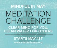 Mindful in May Launch - global meditation campaign for...