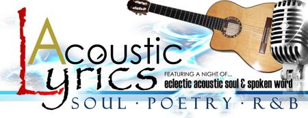 ACOUSTIC LYRICS (Soul, Poetry & R&B) @ VenueATL...