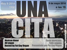 UNA CITA - Mexican vegan dinner with Fat Gay Vegan