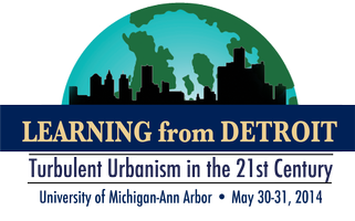Learning From Detroit: Turbulent Urbanism in the 21st...