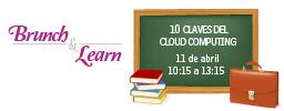 Brunch & Learn: 10 Claves del Cloud Computing/