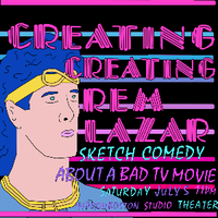 "Creating ""Creating Rem Lazar"""