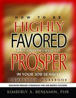 2017 How to Be Highly Favored and Empowered to Prosper...