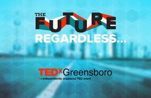 TEDxGreensboro: The future, regardless...