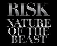 RISK - Nature of The Beast