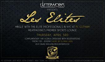 "L'Afterworks ""Les Elites"" Vodka Open Bar Event"