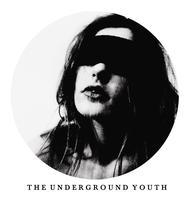 THE UNDERGROUND YOUTH (uk) + guests live @ six...