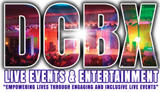 "DCBX.org  DCBX™️ Live Events & Entertainment ""Empowering Lives through Engaging & Inclusive Live Events"" logo"