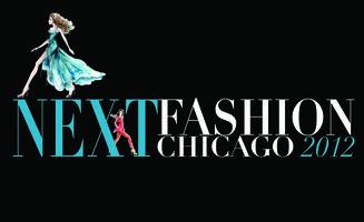 NEXT FASHION CHICAGO 2012 - An Official Fashion Focus...
