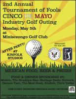 Tournament of Fools 2nd Annual Cinco de Mayo Industry...