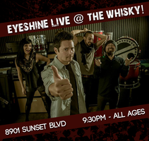 Eyeshine Live @ The Whisky A Go Go