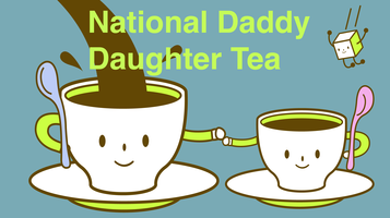Los Angeles Daddy Daughter Tea Day