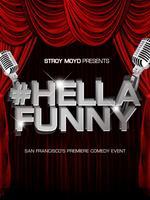#HellaFunny (B.Y.O.B.) 10pm