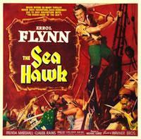 ERROL FLYNN TRIBUTE: THE SEA HAWK w/ RORY & SEAN FLYNN