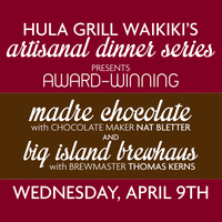 Hula Grill's Artisanal Dinner with Madre Chocolate &...