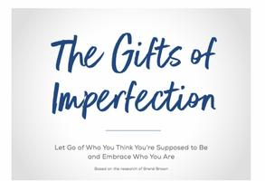 The Gifts of Imperfection Programme (June - July 2019)