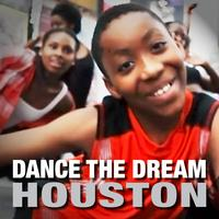 Dance the Dream Houston