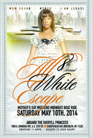 8th Annual All White Escape Mother's Day Weekend...