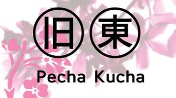 Pecha Kucha Night Vol.10