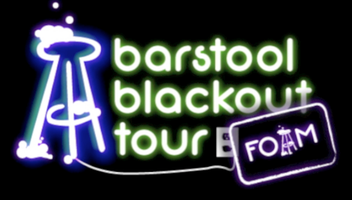 Barstool Blackout Tour Presents: FOAM - Rochester