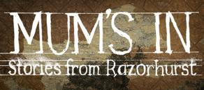 MUM'S IN: Stories from Razorhurst