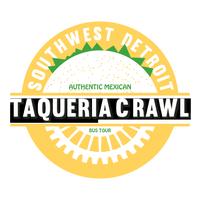 4/26: Southwest Detroit Taqueria Crawl!
