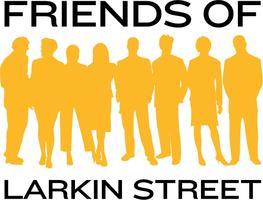 """THIS IS IT!"" Friends of Larkin Street Annual Gala"