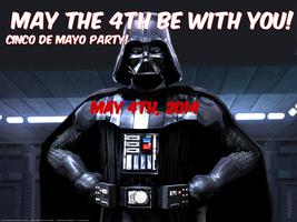 May the fourth be with you : A Cinco de Mayo party!