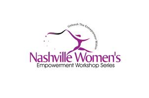 7th Nashville Women's Empowerment Workshop: May 31,...
