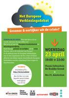 Het Europese Verkiezingsdebat - Groener & eerlijker...