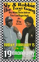 9pm - Sly & Robbie & the Taxi Gang w/ Bitty Mclean,...