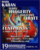 9pm - Mark Karan, Terry Haggerty & Terry Hiatt w/...