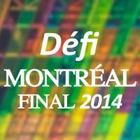 Finale Défi Montréal 2014