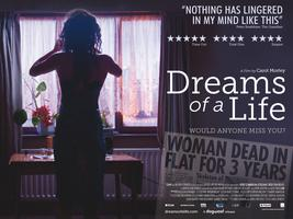 DREAMS OF A LIFE, dir. Carol Morley (West Coast...