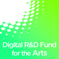Briefing Session - Digital R&D Fund for the Arts