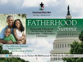 Concerned Black Men National - 2nd Annual Fatherhood...