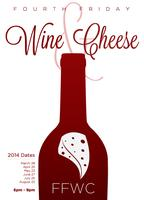 4th Friday Wine & Cheese 2014