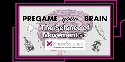 Pregame Your Brain: The Science of Movement