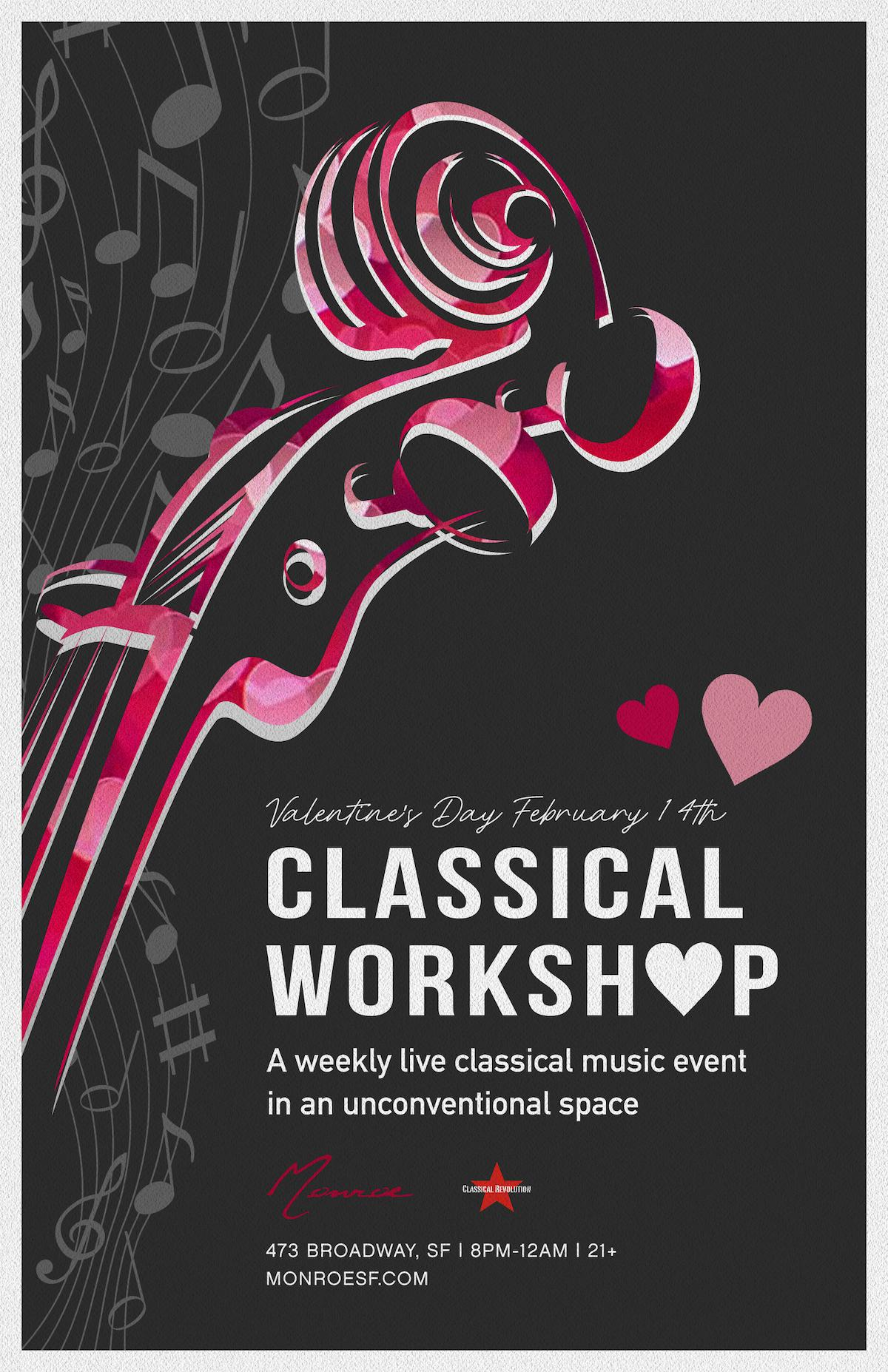 Valentine's Day Relaunch! Classical Workshop: Weekly Late Night Live Chamber Music