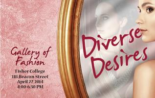 Fisher College Fashion Gallery: Diverse Desires