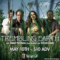 Trembling Earth w/ Daniel Hutchens (Bloodkin) & Steven...